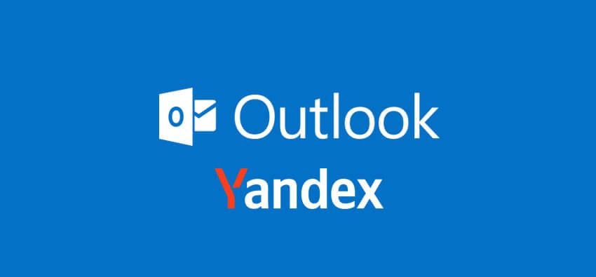 Yandex Kurumsal Mail Outlook Bağlantısı Nasıl Yapılır?